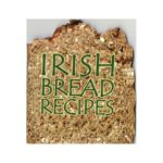 Irish Bread Recipes ref_37534