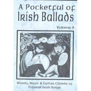 A Pocketful of Irish Ballads Volume 2