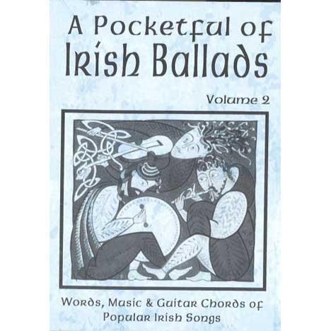 A Pocketful of Irish Ballads Volume 2