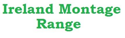 Ireland Montage Range