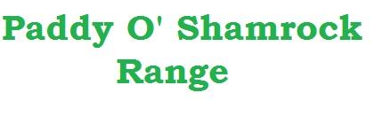 Paddy O' Shamrock Range
